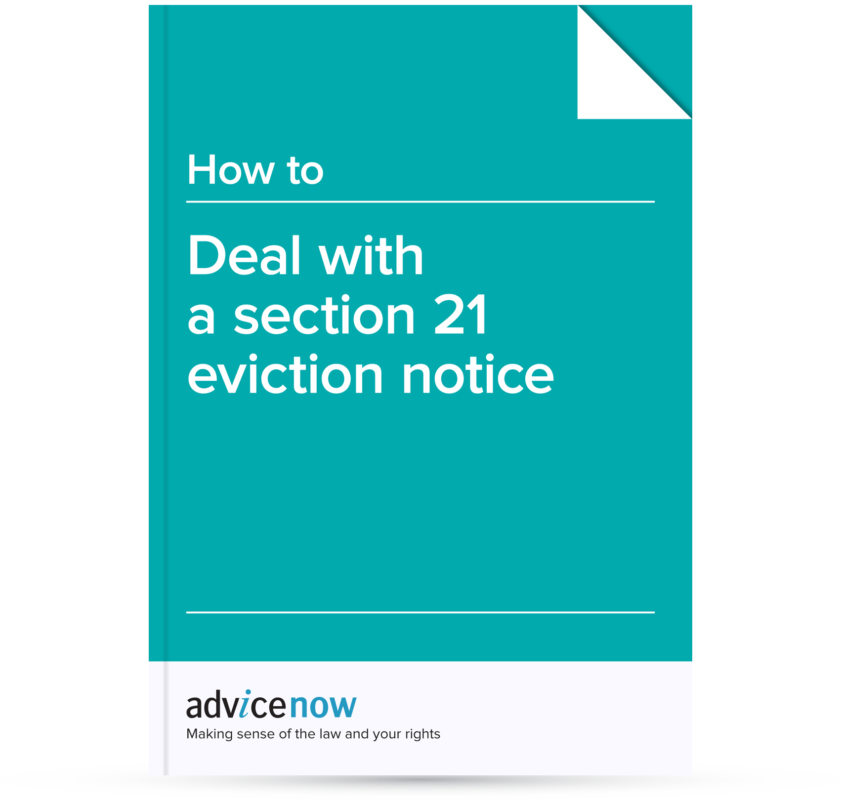 How To Deal With A Section 21 Eviction Notice Advicenow