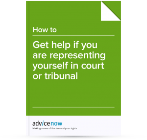 How to get help if you are representing yourself in court or tribunal